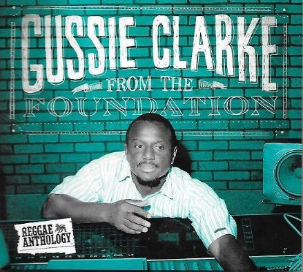 Various - Gussie Clarke: From The Foundation (17 North Parade / VP) 2xCD/DVD